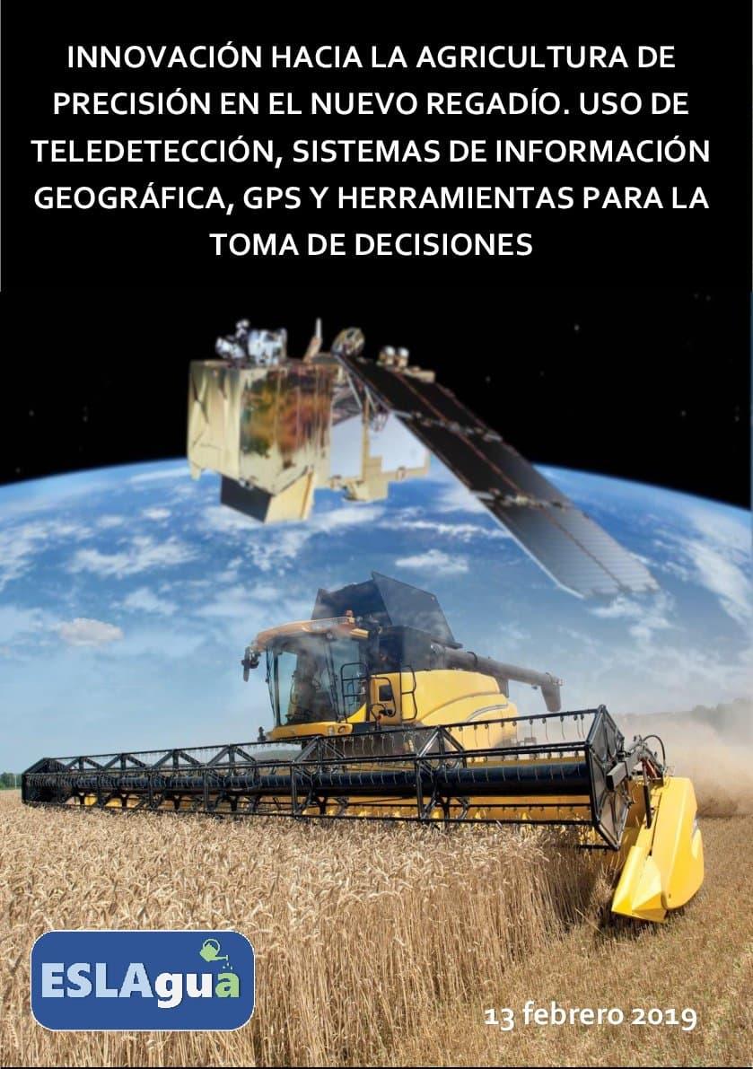 Innovación hacia la agricultura de precisión en el nuevo regadío